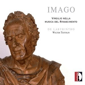 Imago: Virgilio nella musica del Rinascimento