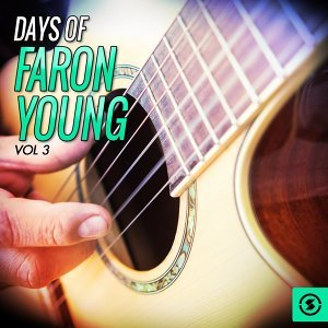 Days of Faron Young, Vol. 3