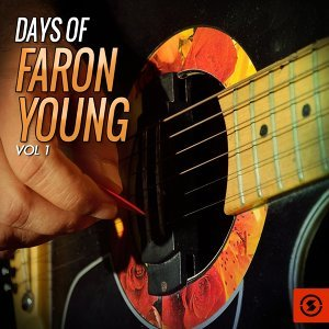 Days of Faron Young, Vol. 1