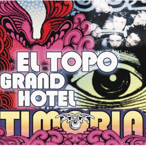 El Topo Grand Hotel
