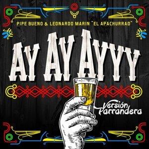Ay Ay Ayyy (Versión Parrandera) [feat. Leonardo Marin]