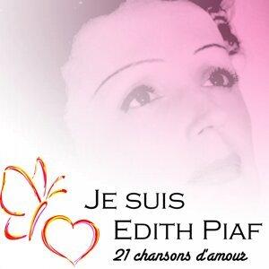 Je suis edith piaf - 21 chansons d'amour