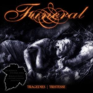 Tragedies / Tristesse (Reissue)