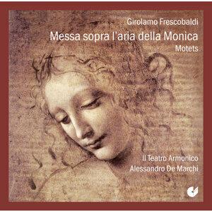 Frescobaldi: Messa sopra l'aria della Monica