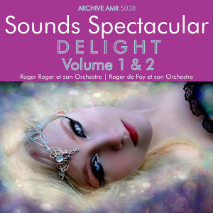 Delight, Volumes 1 & 2