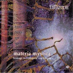 Estampie: Materia Mystica (Homage To Hildegard Von Bingen)