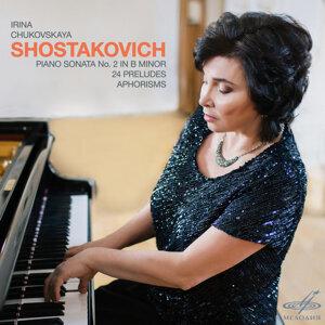 Shostakovich: Piano Sonata No. 2 in B Minor, 24 Preludes & Aphorisms