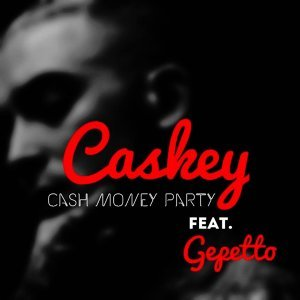 Cash Money Party (feat. Gepetto)