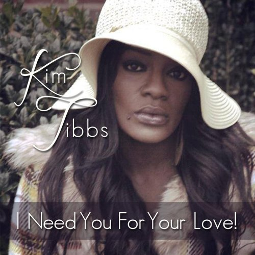 I Need You for Your Love!