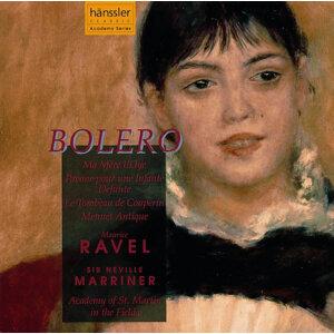 Ravel: Bolero / Ma Mere L'Oye / Pavane Pour Une Infante Defunte