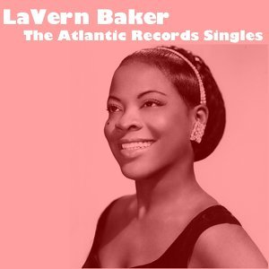 LaVern Baker: The Atlantic Records Singles