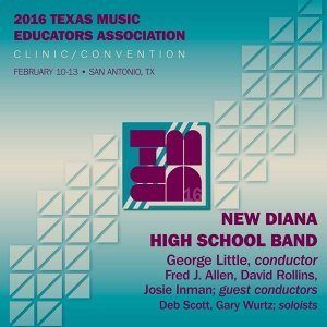 2016 Texas Music Educators Association: New Diana High School Band (Live)