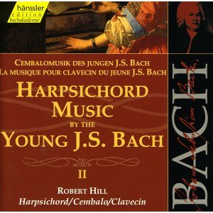 Bach, J.S.: Harpsichord Music by the Young J.S. Bach, Vol. 2