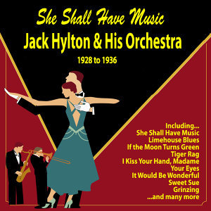 She Shall Have Music : 1928 To 1936