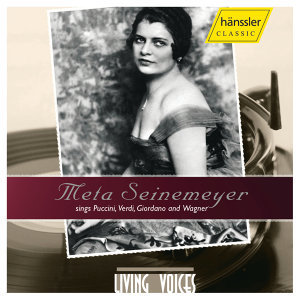 Seinemeyer, Meta: Opera Arias and Duets by Puccini, Verdi, Giordano and Wagner