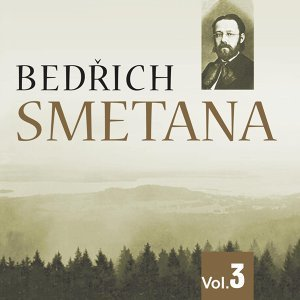 Bedrich Smetana, Vol. 3 (1933)