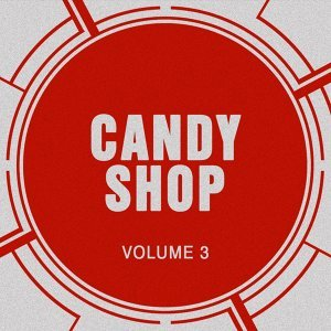 Candy Shop, Vol. 3