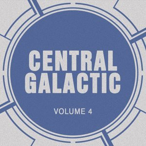 Central Galactic, Vol. 4