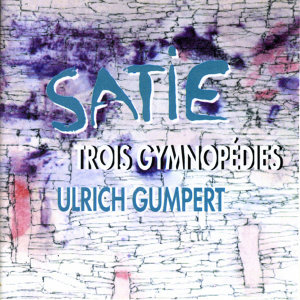 Satie: Trois Gymnopedies