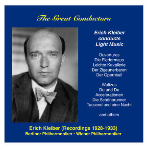 The Great Conductors: Erich Kleiber, Vol. 2 (1928-1933)