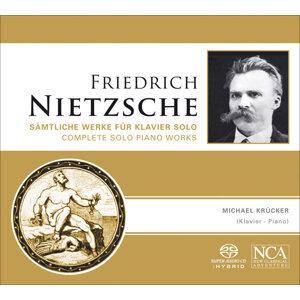 Nietzsche, F.: Piano Music (Complete)