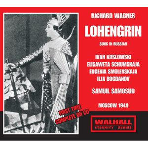 WAGNER: Lohengrin (Sung in Russian)
