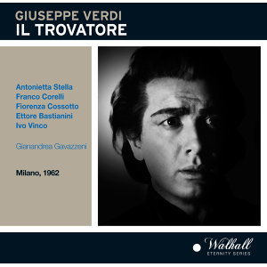 Verdi: Il trovatore (Live)