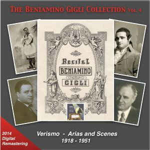 The Beniamino Gigli Collection, Vol. 4 (Verismo Arias & Scenes) [Remastered 2014]