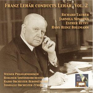 Masterpieces of Operetta: Franz Lehár Conducts Lehár, Vol. 2 (2015 Digital Remaster)