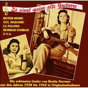 Serrano, Rosita: Es singt meine alte gitarre