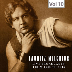 Lauritz Melchior, Vol. 10: Live Broadcast (1943-1945)