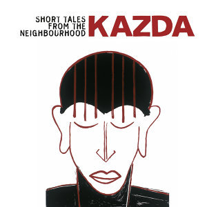 Kazda: Short Tales from the Neighbour
