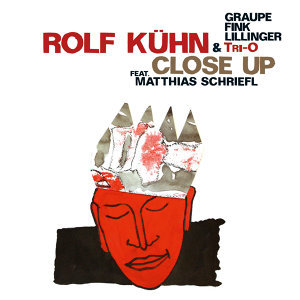 Rolf Kuhn & Tri-O: Close Up