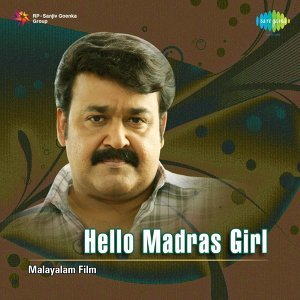 Hello Madras Girl - Original Motion Picture Soundtrack