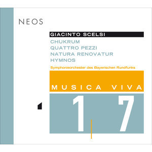 Musica Viva, Vol. 17 - Scelsi