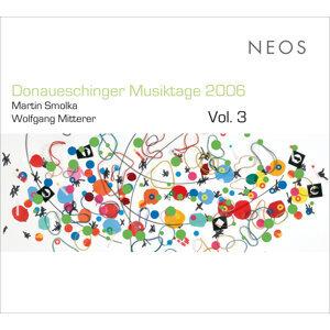 Donaueschinger Musiktage 2006, Vol. 3