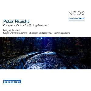 Ruzicka: Complete Works for String Quartet