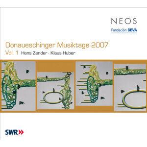 Donaueschinger Musiktage 2007, Vol. 1