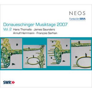 Donaueschinger Musiktage 2007, Vol. 2