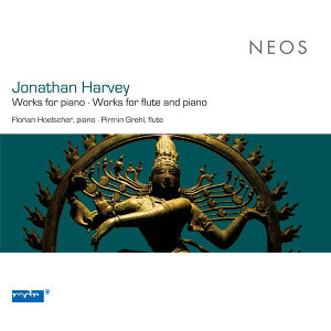Harvey: Works for piano - Works for flute and piano