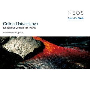 Ustvolskaya: Complete Works for Piano
