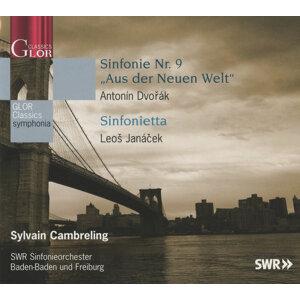 Dvorak: Sinfonie Nr. 9 'Aus der Neuen Welt' - Janacek: Sinfonietta