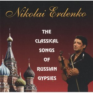 The Classical Songs of Russian Gypsies