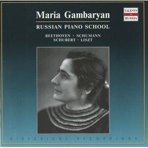 Russian Piano School: Maria Gambaryan (1982)