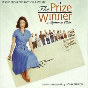 The Prize Winner of Defiance, Ohio - Original Motion Picture Soundtrack