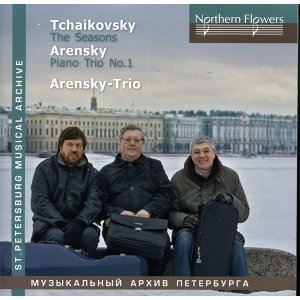 Tchaikovski: The Seasons - Arensky: Piano Trio No. 1