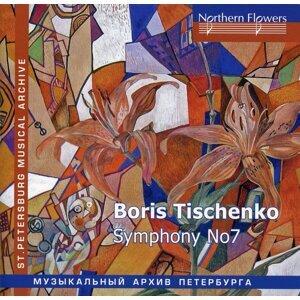 Tishchenko: Symphony No. 7