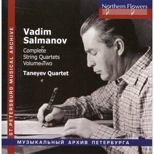 Salmanov: Complete String Quartets, Vol. 2