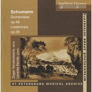 Schumann: Dichterliebe, Op. 48 - Liederkreis, Op. 39