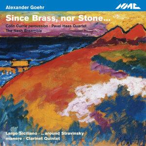 Goehr: Since Brass, nor Stone...